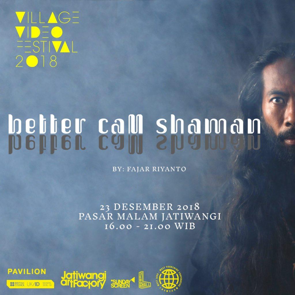 Better Call Shaman project by Fajar Riyanto, December 2019